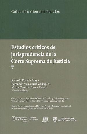 ESTUDIOS CRITICOS DE JURISPRUDENCIA DE LA CORTE SUPREMA DE JUSTICIA