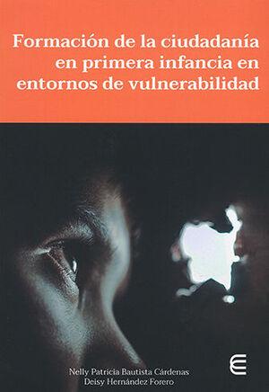 FORMACION DE LA CIUDADANIA EN PRIMERA INFANCIA EN ENTORNOS DE VULNERABILIDAD