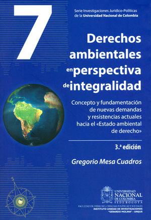 DERECHOS AMBIENTALES(3ªED) EN PERSPECTIVA DE INTEGRALIDAD