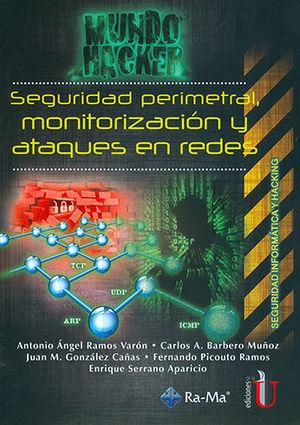 SEGURIDAD PERIMETRAL, MONITORIZACIÓN Y ATAQUES EN REDES