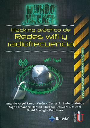 HACKING PRÁCTICO DE REDES WIFI Y RADIOFRECUENCIA