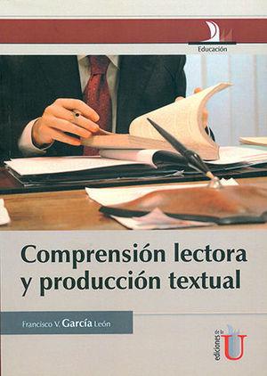 COMPRENSIÓN LECTORA Y PRODUCCIÓN TEXTUAL