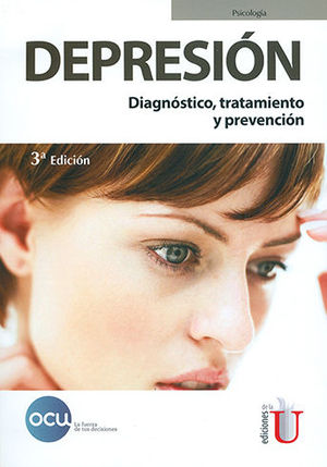 DEPRESIÓN. DIAGNÓSTICO, TRATAMIENTO Y PREVENCIÓN. 3ª EDICIÓN