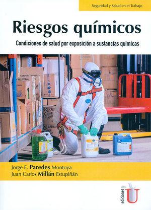 RIESGOS QUÍMICOS. CONDICIONES DE SALUD POR EXPOSICIÓN A SUSTANCIAS QUÍMICAS