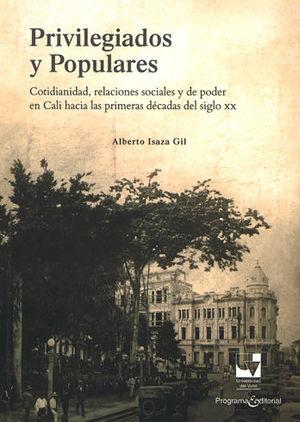 PRIVILEGIADOS Y POPULARES
