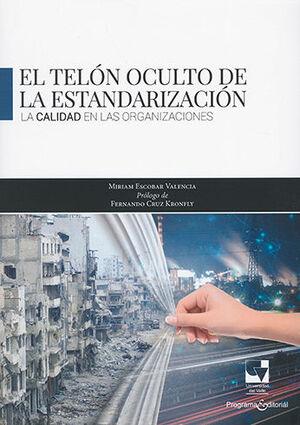 TELÓN OCULTO DE LA ESTANDARIZACIÓN, EL