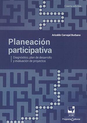PLANEACION PARTICIPATIVA - 4.ª ED. 2016