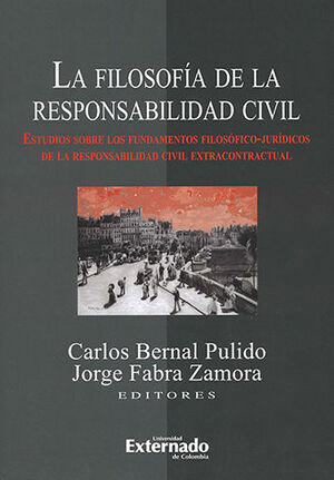FILOSOFÍA DE LA RESPONSABILIDAD CIVIL, LA