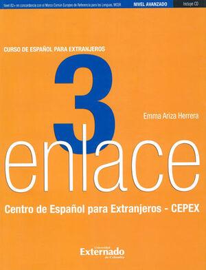 ENLACE 3 CURSO DE ESPAÑOL PARA EXTRANJEROS NIVEL AVANZADO