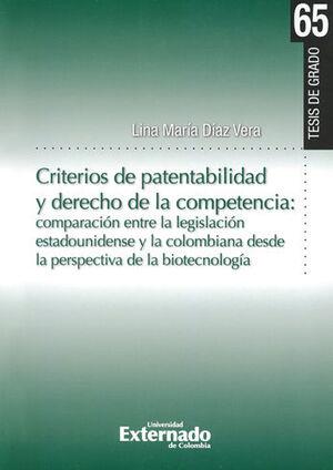 CRITERIOS DE PATENTABILIDAD Y DERECHO DE LA COMPETENCIA COMPARACION