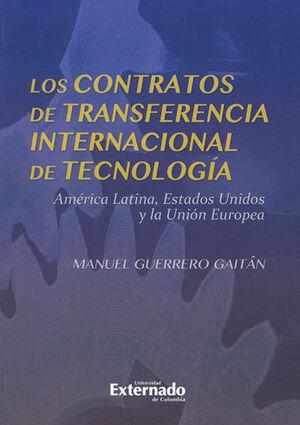 CONTRATOS DE TRANSFERENCIA INTERNACIONAL DE TECNOLOGIA. AMERICA LATINA, ESTADOS UNIDOS Y LA UNION EU