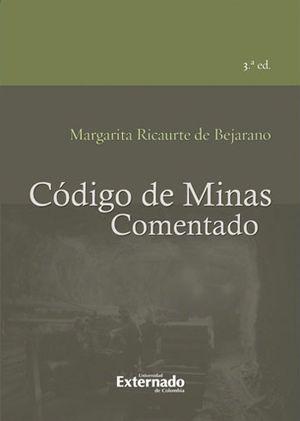 CODIGO DE MINAS (3ª ED) COMENTADO