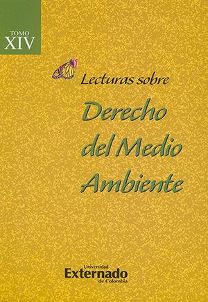 LECTURAS SOBRE DERECHO DEL MEDIO AMBIENTE TOMO XIV