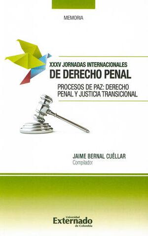 PROCESOS DE PAZ: DERECHO PENAL Y JUSTICIA TRNSICIONAL