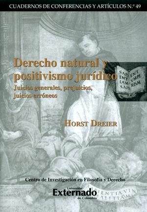 DERECHO NATURAL Y POSITIVISMO JURIDICO JUICIOS GENERALES PREJUICIOS JUICIOS ERRONEOS