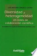 DIVERSIDAD Y HETEROGENEIDAD EN REDES DE COLABORACIÓN CIENTÍFICA.