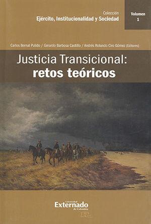 JUSTICIA TRANSICIONAL: RETOS TEORICOS VOLUMEN 1