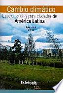 CAMBIO CLIMÁTICO: LECCIONES DE Y PARA CIUDADES DE AMÉRICA LATINA