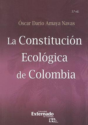 CONSTITUCIÓN ECOLÓGICA (3ª ED) DE COLOMBIA, LA