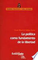 POLÍTICA COMO FUNDAMENTO DE LA LIBERTAD, LA