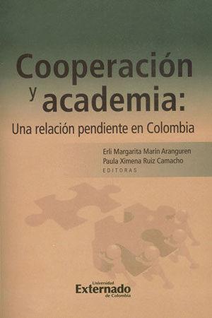 COOPERACION Y ACADEMIA: UNA RELACION PENDIENTE EN COLOMBIA