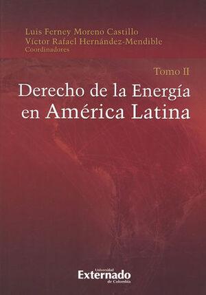 DERECHO DE LA ENERGIA EN AMERICA LATINA TOMO II