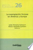 EXPROPIACIÓN FORZOSA EN AMÉRICA Y EUROPA, LA
