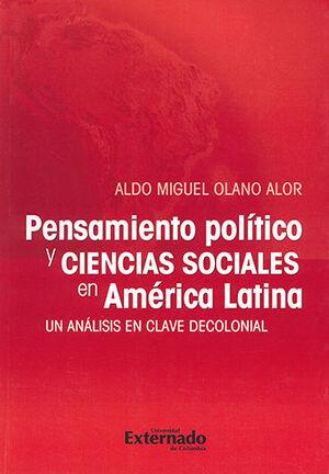 PENSAMIENTO POLÍTICO Y CIENCIAS SOCIALES EN AMERICA LATINA