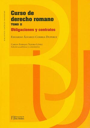 CURSO DE DERECHO ROMANO (TOMO II) OBLIGACIONES Y CONTRATOS