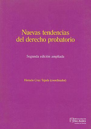 NUEVAS TENDENCIAS DEL DERECHO PROBATORIO 2.ª ED.
