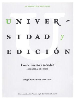 UNIVERSIDAD Y EDICIÓN. CONOCIMIENTO Y SOCIEDAD