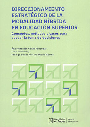 DIRECCIONAMIENTO ESTRATEGICO DE LA MODALIDAD HIBRIDA EN EDUCACION SUPERIOR