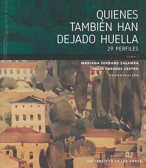 QUIENES TAMBIEN HAN DEJADO HUELLA