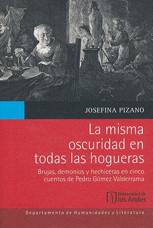 MISMA OSCURIDAD EN TODAS LAS HOGUERAS