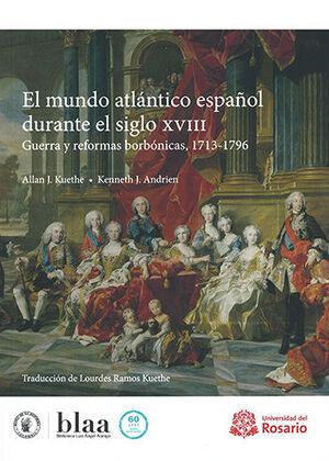 MUNDO ATLANTICO ESPAÑOL DURANTE EL SIGLO XVIII, EL