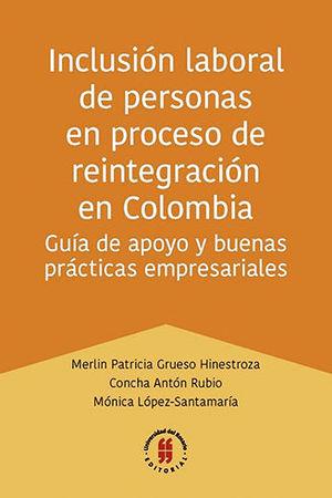 INCLUSIÓN LABORAL DE PERSONAS EN PROCESO DE REINTEGRACIÓN EN COLOMBIA
