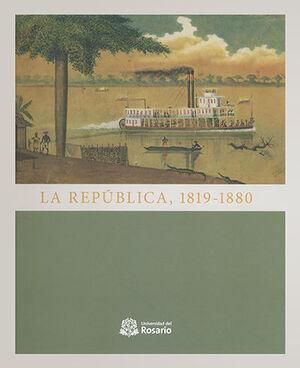 REPÚBLICA 1819-1880, LA