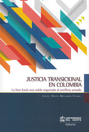 JUSTICIA TRANSICIONAL EN COLOMBIA