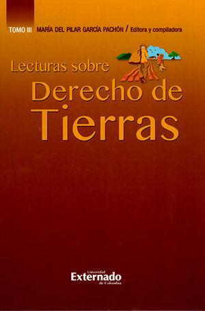 LECTURAS SOBRE DERECHO DE TIERRAS. TOMO III