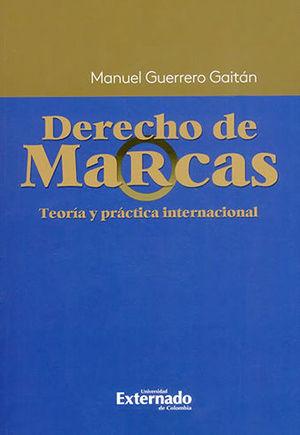 DERECHO DE MARCAS TEORIA Y PRACTICA INTERNACIONAL