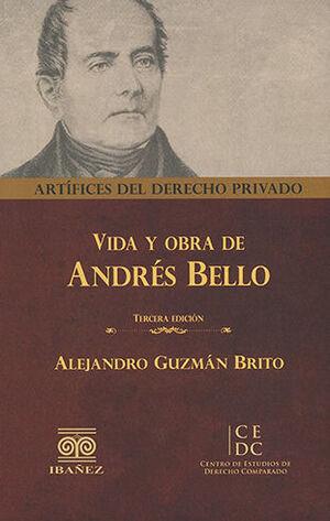 VIDA Y OBRA DE ANDRÉS BELLO. TERCERA EDICIÓN