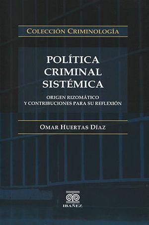 POLÍTICA CRIMINAL SISTÉMICA