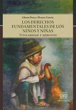 DERECHOS FUNDAMENTALES DEL LOS NIÑOS Y NIÑAS, LOS