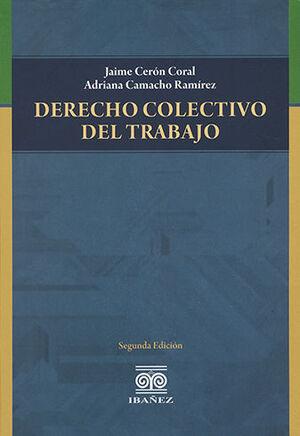 DERECHO COLECTIVO DEL TRABAJO. SEGUNDA EDICIÓN