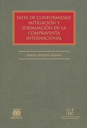 FALTA DE CONFORMIDAD, MITIGACIÓN Y SUBSANACIÓN EN LA COMPRAVENTA INTERNACIONAL