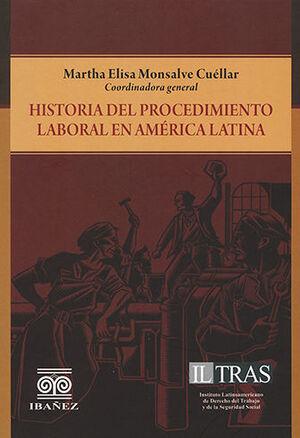 HISTORIA DEL PROCEDIMIENTO LABORAL EN AMÉRICA LATINA