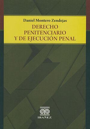 DERECHO PENITENCIARIO Y DE EJECUCIÓN PENAL