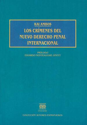 CRÍMENES DEL NUEVO DERECHO PENAL INTERNACIONAL, LOS