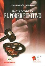 HACIA DONDE VA EL PODER PUNITIVO
