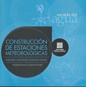 CONSTRUCCIÓN DE ESTACIONES METEOROLÓGICAS